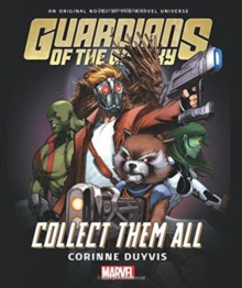 Guardians Of The Galaxy: Collect Them All, Hardback Book