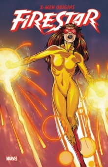 X-men Origins: Firestar, Paperback Book