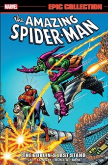 Amazing Spider-man Epic Collection: The Goblin's Last Stand, Paperback Book