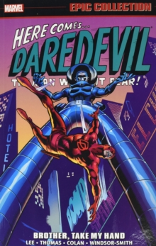 Daredevil Epic Collection: Brother, Take My Hand, Paperback Book