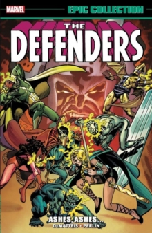 Defenders Epic Collection: Ashes, Ashes?, Paperback Book