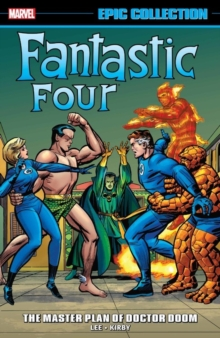 Fantastic Four Epic Collection: the Master Plan of Doctor Doom, Paperback Book