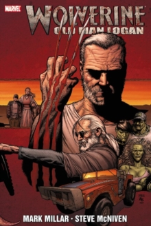 Wolverine: Old Man Logan, Hardback Book