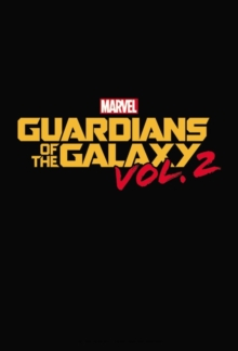 Marvel's Guardians Of The Galaxy Vol. 2 Prelude, Paperback Book