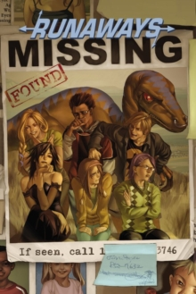 Runaways Vol. 3: the Good Die Young, Paperback Book