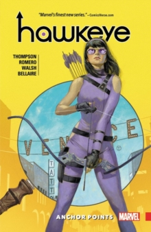 Hawkeye: Kate Bishop Vol. 1: Anchor Points, Paperback Book