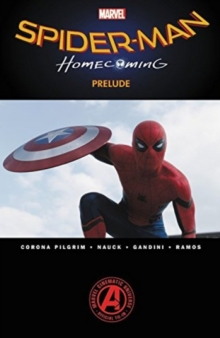 Spider-man: Homecoming Prelude, Paperback Book