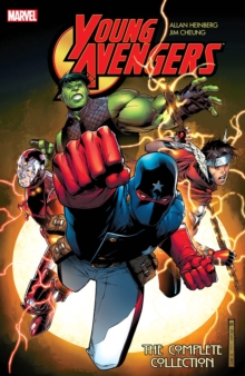 Young Avengers by Allan Heinberg & Jim Cheung: the Complete Collection, Paperback Book