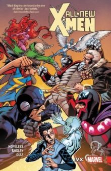 All-new X-men: Inevitable Vol. 4: Ivx, Paperback Book