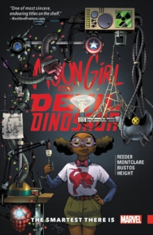 Moon Girl and Devil Dinosaur Vol. 3: the Smartest There is, Paperback Book