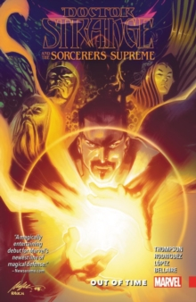 Doctor Strange And The Sorcerers Supreme Vol. 1: Out Of Time, Paperback / softback Book