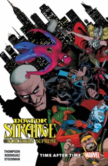 Doctor Strange And The Sorcerers Supreme Vol. 2: Time After Time, Paperback Book