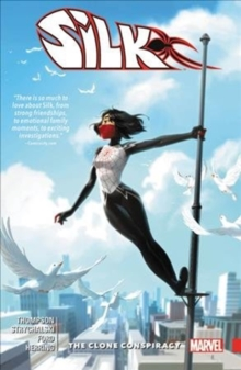 Silk Vol. 3: The Clone Conspiracy, Paperback / softback Book