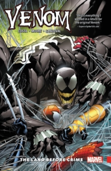 Venom Vol. 2: The Land Before Crime, Paperback Book