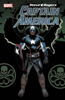 Captain America: Steve Rogers Vol. 3 - Empire Building, Paperback / softback Book