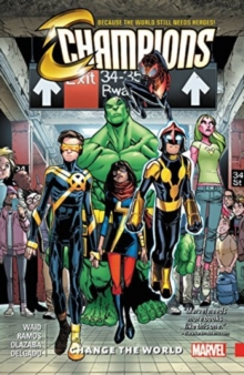 Champions Vol. 1: Change The World, Paperback Book