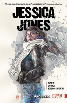 Jessica Jones Vol. 1: Uncaged, Paperback / softback Book