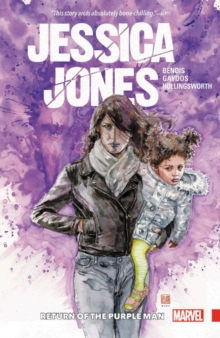 Jessica Jones Vol. 3: Return Of The Purple Man, Paperback / softback Book