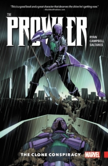 Prowler: the Clone Conspiracy, Paperback Book