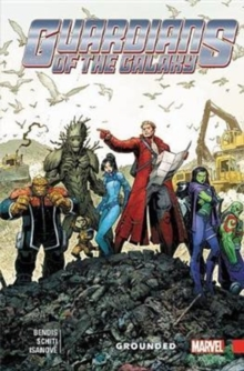 Guardians of the Galaxy: New Guard Vol. 4: Grounded, Paperback Book