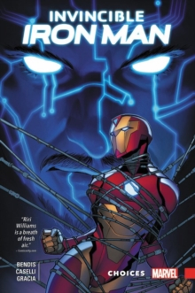Invincible Iron Man: Ironheart Vol. 2 - Choices, Hardback Book