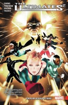 Ultimates 2 Vol. 1: Troubleshooters, Paperback Book