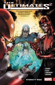Ultimates 2 Vol. 2: Eternity War, Paperback / softback Book