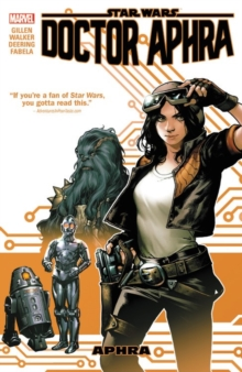 Star Wars: Doctor Aphra Vol. 1, Paperback / softback Book