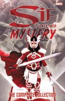 Sif: Journey Into Mystery - The Complete Collection, Paperback Book