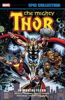 Thor Epic Collection: In Mortal Flesh, Paperback Book