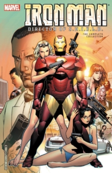 Iron Man: Director Of S.h.i.e.l.d. - The Complete Collection, Paperback / softback Book