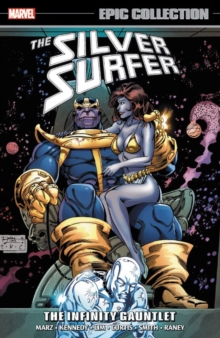 Silver Surfer Epic Collection: The Infinity Gauntlet, Paperback Book