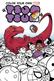 Color Your Own Marvel Tsum Tsum, Paperback / softback Book