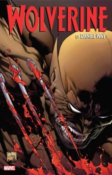 Wolverine By Daniel Way: The Complete Collection Vol. 2, Paperback / softback Book