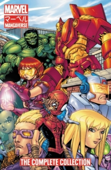 Marvel Mangaverse: The Complete Collection, Paperback Book