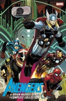 Avengers By Brian Michael Bendis: The Complete Collection Vol. 1, Paperback Book