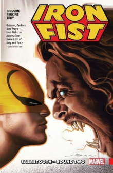 Iron Fist Vol. 2: Sabretooth - Round Two, Paperback / softback Book
