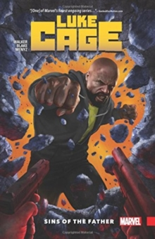 Luke Cage Vol. 1: Sins Of The Father, Paperback Book