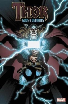 Thor: God & Deviants, Paperback / softback Book