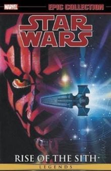 Star Wars Legends Epic Collection: Rise Of The Sith Vol. 2, Paperback Book