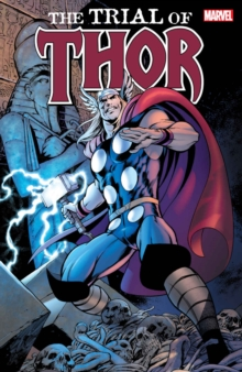 Thor: The Trial Of Thor, Paperback Book