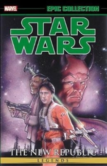 Star Wars Legends Epic Collection: The New Republic Vol. 3, Paperback / softback Book
