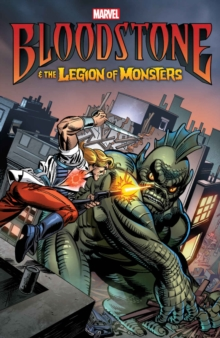Bloodstone & The Legion Of Monsters, Paperback Book