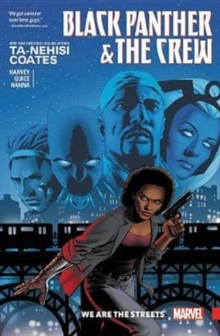 Black Panther And The Crew: We Are The Streets, Paperback Book