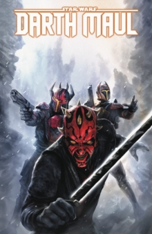 Star Wars: Darth Maul - Son Of Dathomir, Paperback Book