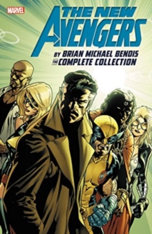 New Avengers By Brian Michael Bendis: The Complete Collection Vol. 6, Paperback Book