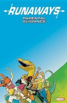 Runaways Vol. 6: Parental Guidance, Paperback / softback Book