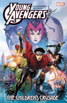 Young Avengers by Allan Heinberg & Jim Cheung: the Children's Crusade, Paperback Book