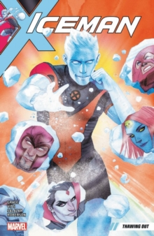Iceman Vol. 1: Thawing Out, Paperback Book