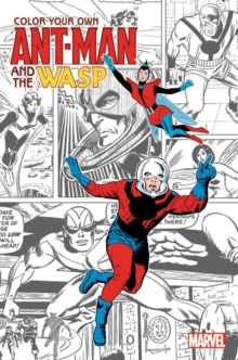 Color Your Own Ant-man And The Wasp, Paperback Book